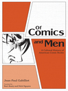 Of Comics and Men (eBook): A Cultural History of American Comic Books