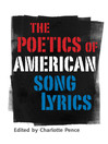 The Poetics of American Song Lyrics (eBook)