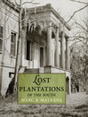 Lost Plantations of the South (eBook)