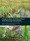A Guide to Moist-Soil Wetland Plants of the Mississippi Alluvial Valley (eBook)