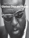 Glorious Days and Nights (eBook): A Jazz Memoir