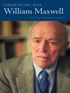 Conversations with William Maxwell (eBook)