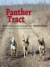 Panther Tract (eBook): Wild Boar Hunting in the Mississippi Delta
