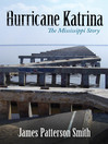 Hurricane Katrina (eBook): The Mississippi Story