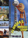 Florida's Miracle Strip (eBook): From Redneck Riviera to Emerald Coast