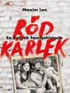Röd kärlek (eBook): En östtysk familjehistoria