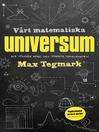 Vårt matematiska universum (eBook)