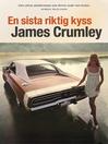 En sista riktig kyss (eBook)