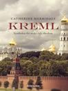Kreml (eBook): Symbolen för makt och rikedom