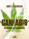 Cannabis (eBook): En olycklig kärlekshistoria