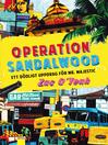 Operation Sandalwood (eBook): Ett dödligt uppdrag för Mr. Majestic