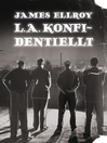 L. A. konfidentiellt (eBook)