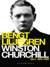 Winston Churchill Del 1. 1874-1939 (eBook)