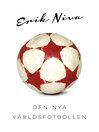 Den nya världsfotbollen (eBook)