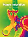 Öppen innovation (eBook)