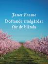 Doftande trädgårdar för de blinda (eBook)