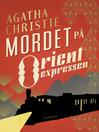Mordet på Orientexpressen (eBook)