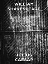 Julius Caesar--En tragedi (eBook)