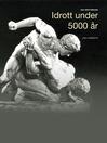 Idrott under 5000 år (eBook)