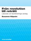 Från revolution till reträtt (eBook)