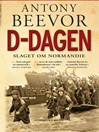 D-dagen (eBook): Slaget om Normandie
