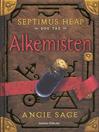 Septimus Heap 3--Alkemisten (eBook)