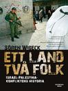 Ett land två folk (eBook): Israel-Palestinakonfliktens historia