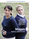 Magen (eBook): Bakterier, buller och brak