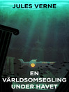 En världsomsegling under havet (eBook)