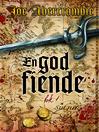 En god fiende, bok 1 (eBook)