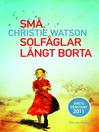 Små solfåglar långt borta (eBook)