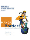 Manga Without Borders, Volume 1 (eBook): Japanese Comic Art from All Four Corners of the World