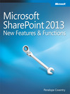 Exploring Microsoft® SharePoint® 2013 (eBook): New Features & Functions