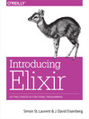Introducing Elixir (eBook): Getting Started in Functional Programming