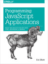 Programming JavaScript Applications (eBook): Robust Web Architecture with Node, HTML5, and Modern JS Libraries