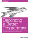 Becoming a Better Programmer (eBook): A Handbook for People Who Care About Code