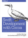 Swift Development with Cocoa (eBook): Developing for the Mac and iOS App Stores