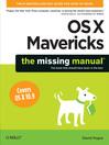 OS X Mavericks (eBook): The Missing Manual