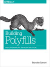 Building Polyfills (eBook)