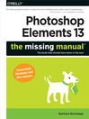 Photoshop Elements 13 (eBook): The Missing Manual