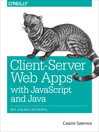 Client-Server Web Apps with JavaScript and Java (eBook)