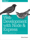 Web Development with Node and Express (eBook): Leveraging the JavaScript Stack