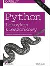 Python. Leksykon kieszonkowy. Wydanie V (eBook)