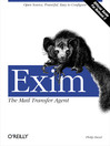 Exim (eBook): The Mail Transfer Agent