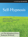 Self-Hypnosis (eBook): The Relaxation and Stress Reduction Workbook Chapter Singles