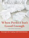 When Perfect Isn't Good Enough (eBook): Strategies for Coping with Perfectionism