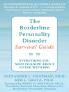 Borderline Personality Disorder Survival Guide (eBook): Everything You Need to Know About Living with BPD