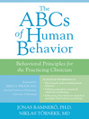 ABCs of Human Behavior (eBook): Behavioral Principles for the Practicing Clinician