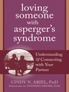 Loving Someone with Asperger's Syndrome (eBook): Understanding and Connecting with your Partner
