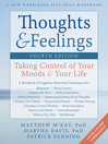 Thoughts and Feelings (eBook): Taking Control of Your Moods and Your Life